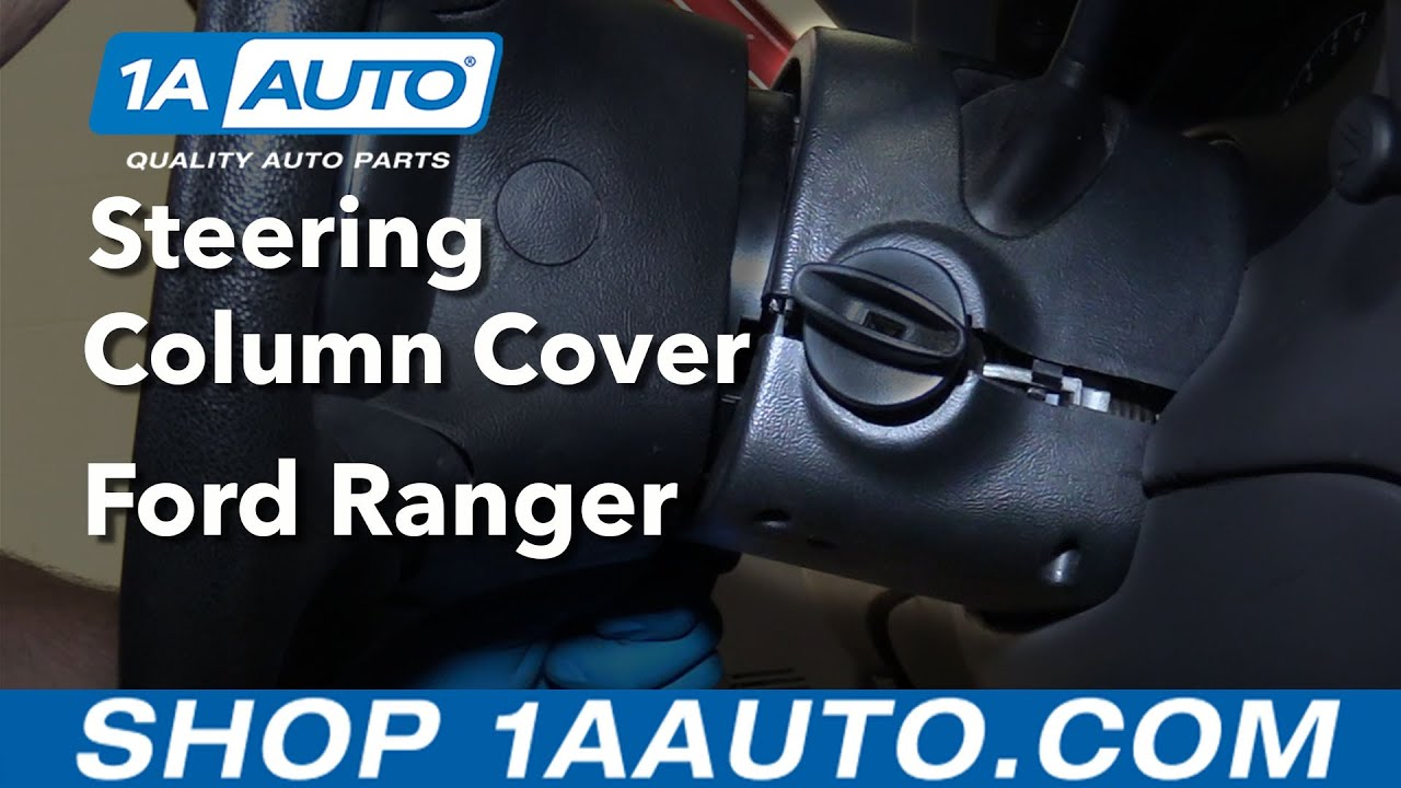 hight resolution of how to replace steering column cover 98 12 ford ranger