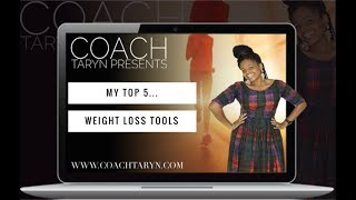 My Top 5 Weight Loss Tools