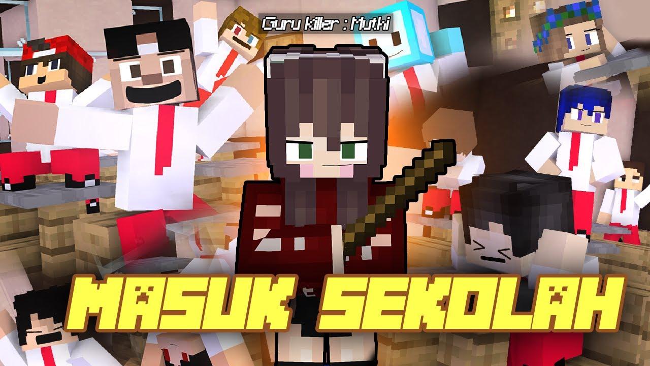 Download MASUK SEKOLAH - SKETSA MINECRAFT ANIMASI LUCU