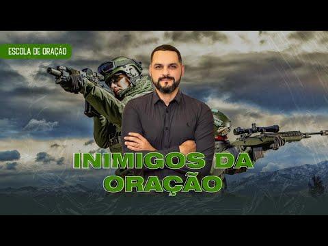 Inimigos da Oração #EscolaDeOração from YouTube · Duration:  59 minutes 32 seconds