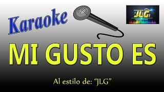 MI GUSTO ES -Karaoke- Arreglo por JLG