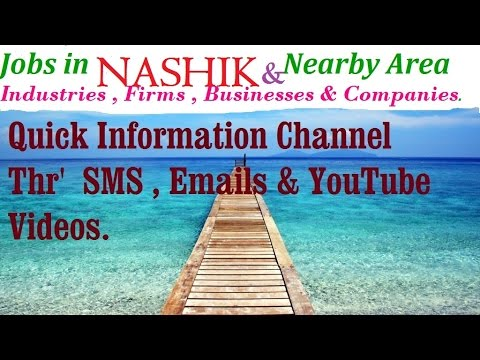 JOBS In  NASHIK     For Freshers & Graduates. Industries,  Companies.