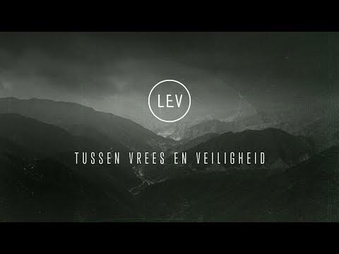 Tussen vrees en veiligheid | LEV