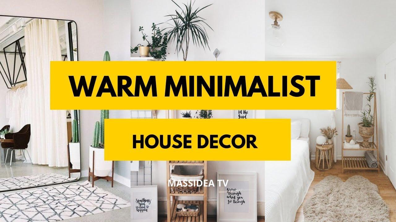65 Best Warm Minimalist House Decor Ideas We Love Youtube