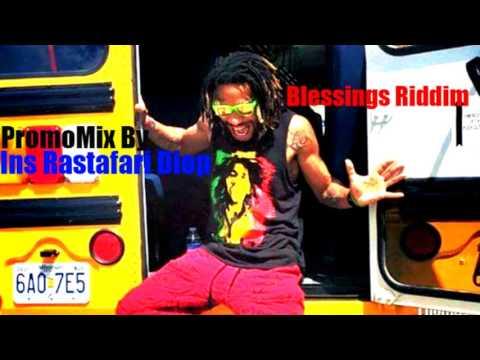 Blessings Riddim Mix(Full) Ft.Capleton,Sizzla,Lutan,Gyptian...By Ins Rastafari(August2017)