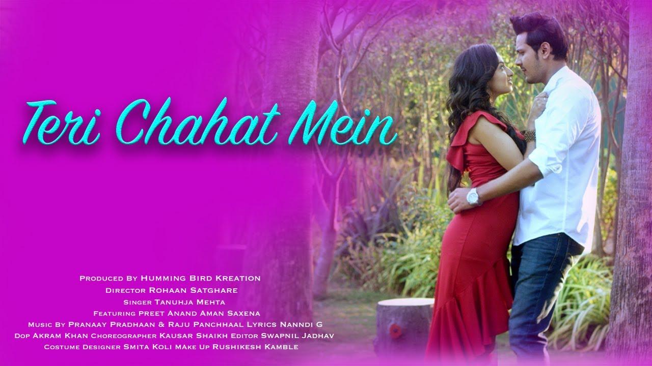 Teri Chahat Mein || Tanuhja Mehta || Super Hit Romantic Music Video