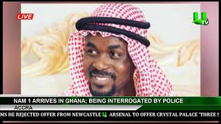 NAM 1 Arrives In Ghana; Being Interrogated By Police