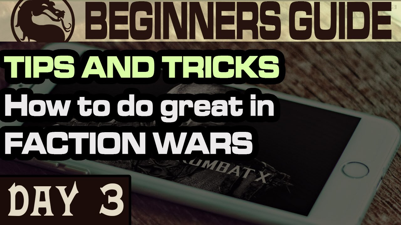 MKX Mobile Tips and Tricks  FACTION WARS  All you need to know