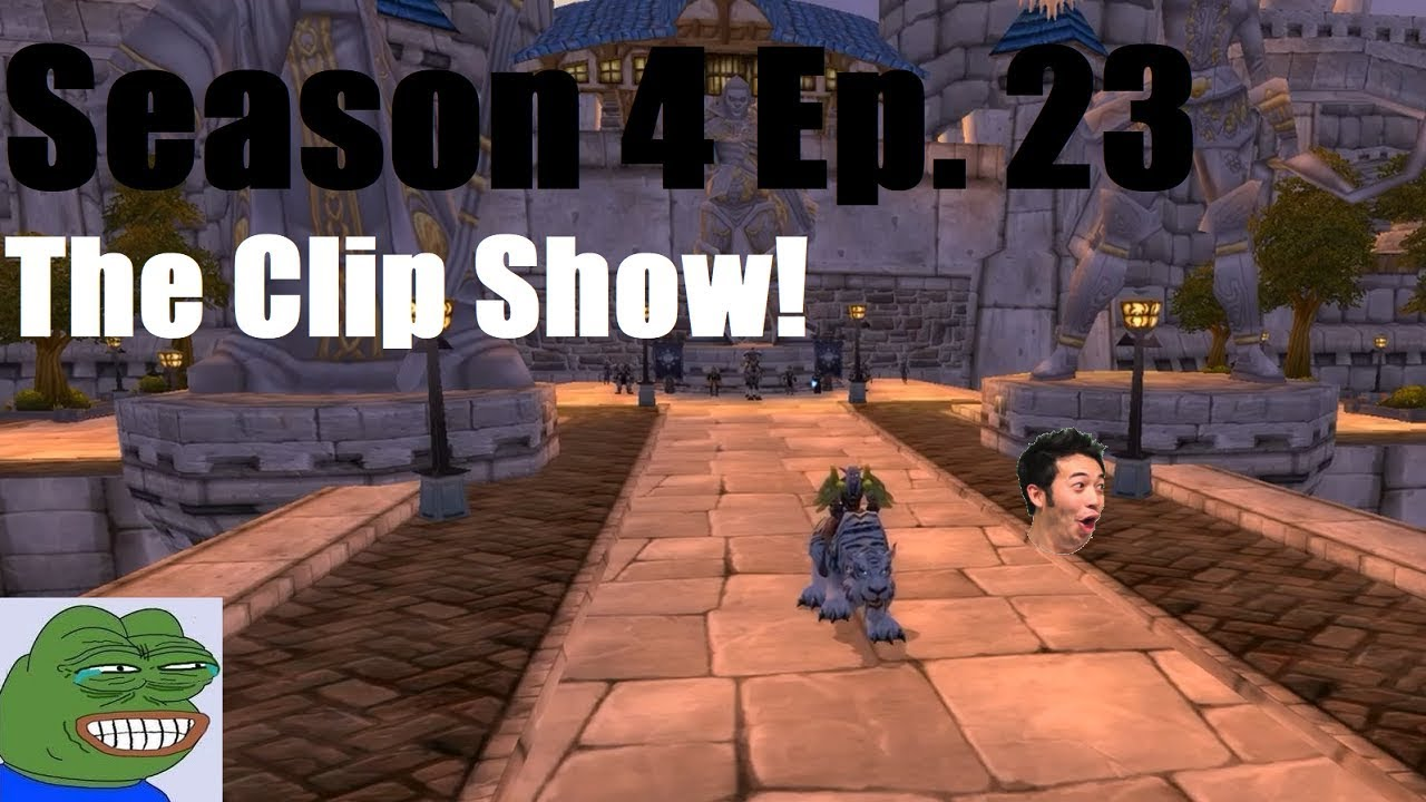 Download The Clip Show! (Season 4 Ep. 23) (WoW: Project Ascension: Draft)