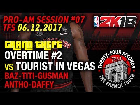 NBA2K18#SESSION PRO-AM VS TOURIST IN VEGAS (76-66) (06.12.2017)