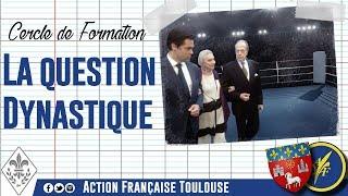 [Toulouse] Cecle sur La question dynastique