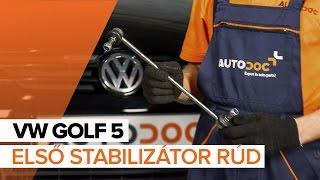 VW GOLF első jobb Stabilizátor összekötő beszerelése: videó útmutató