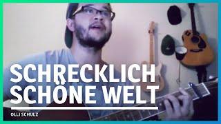 52/365: Olli Schulz - Schrecklich schöne Welt (Cover)