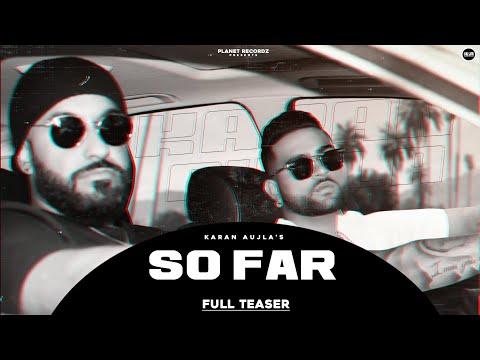 So Far (Official Teaser) | Karan Aujla | J-Statik | Planet Recordz | Latest Punjabi Songs 2020