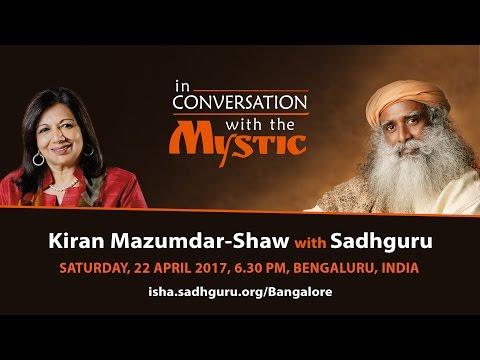Join Kiran Mazumdar-Shaw in Conversation with Sadhguru: Bangalore, April 22