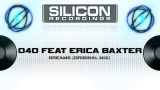 040 Ft. Erica Baxter - Dreams (Original Mix) (SP 0218-5)