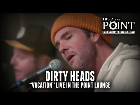 Dirty Heads - Vacation (acoustic) LIVE in the Point Lounge