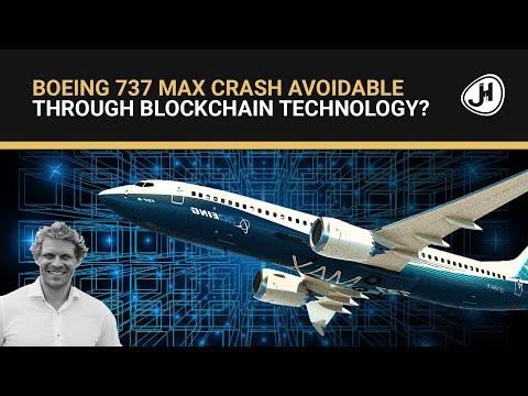 Boeing 737 MAX Crash Avoidable Through Blockchain Technology?