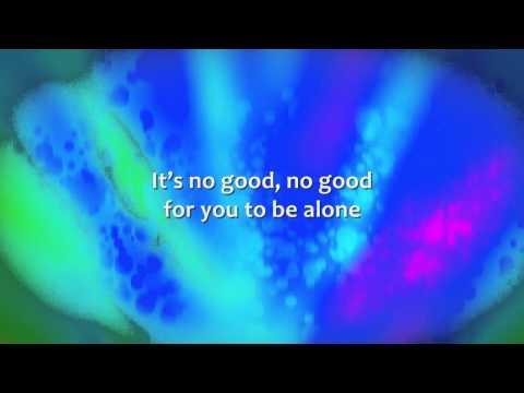 brandon-heath---it's-no-good-to-be-alone---lyrics