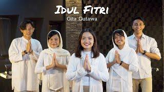 IDUL FITRI - GITA GUTAWA (COVER)