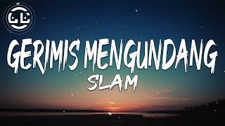 Slam - Gerimis Mengundang (Lyrics)