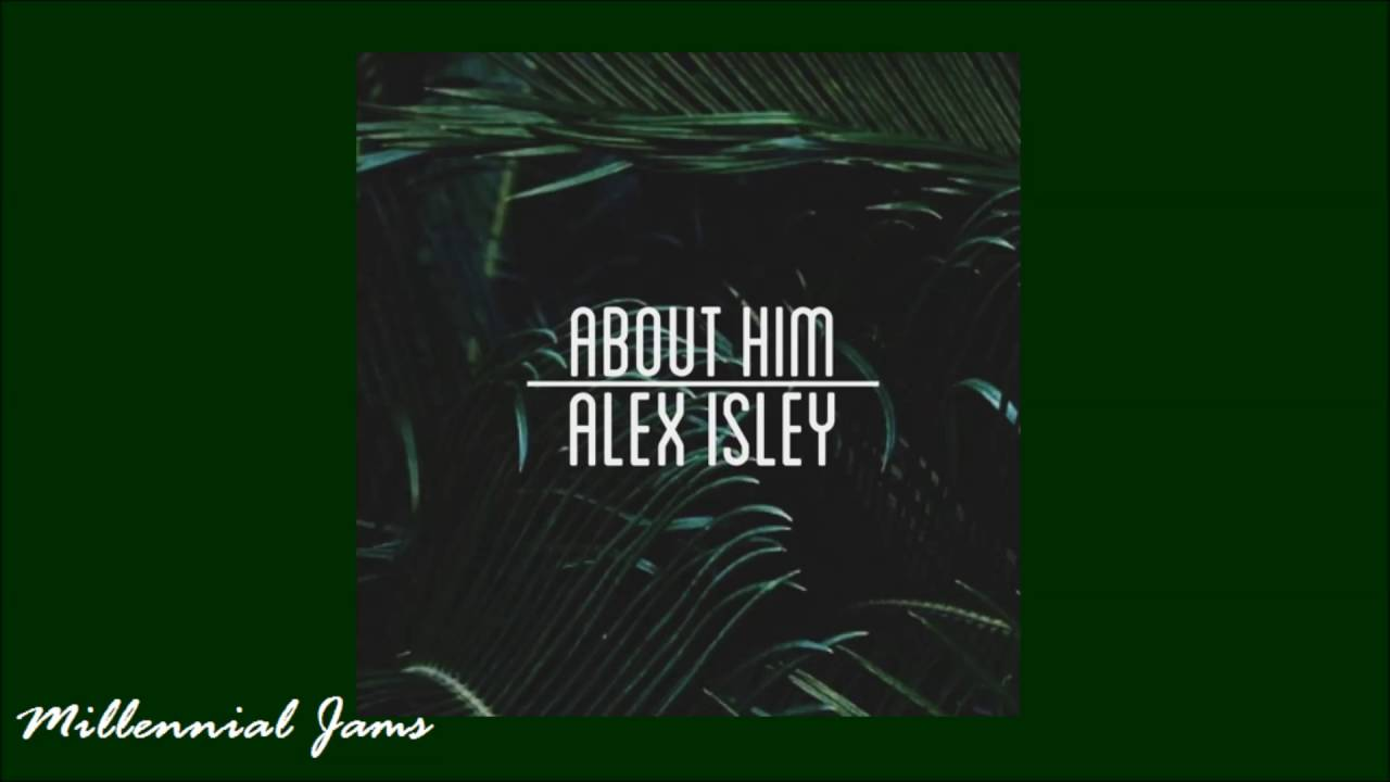 Download Alex Isley - About Him