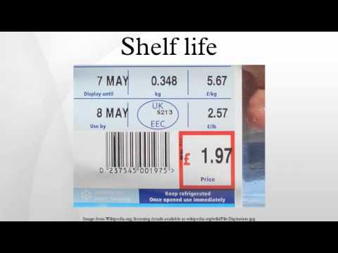 Shelf life