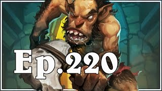 Funny And Lucky Moments - Hearthstone - Ep. 220