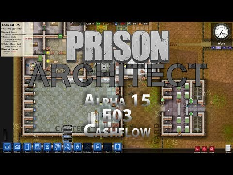 prison-architect-alpha-15-e03-cashflow