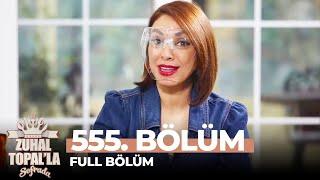 Zuhal Topal'la Sofrada 555. Bölüm (5 Mart 2021) | Haftanın Finali