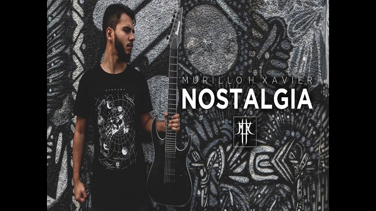 Murillo H. Xavier - Nostalgia
