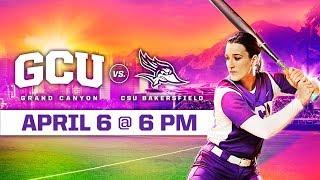 GCU Softball vs. CSU Bakersfield April 6, 2019