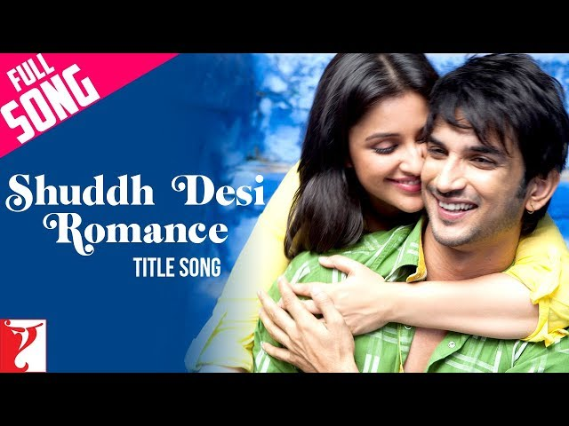 Shuddh Desi Romance - Title Song - Sushant Singh Rajput | Parineeti Chopra Travel Video