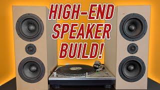 High End Stereo Speąker Build. THESE SOUND AMAZING!