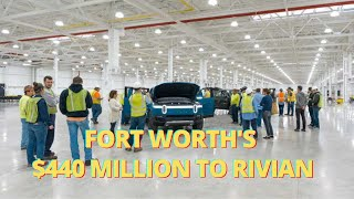 Fort Worth Seducing Rivian With $440 million in Tax Breaks to Land its Second Factory