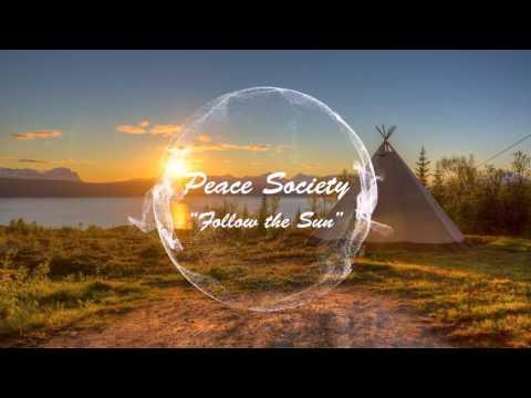 Peace Society-Follow the Sun