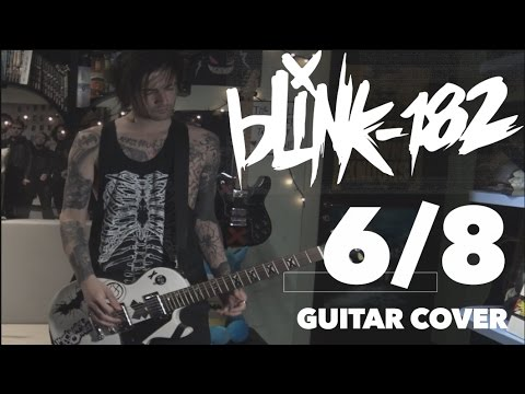 6/8 - blink-182 (Guitar Cover HD + TAB) by Symon Iero