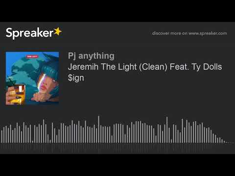 Jeremih The Light (Clean) Feat. Ty Dolla $ign