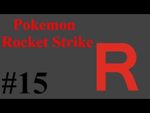 Let's Play Pokemon Rocket Strike w/ Arrancar #15 Test