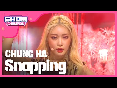 [Show Champion] 청하 - Snapping (CHUNG HA - Snapping) L EP.323