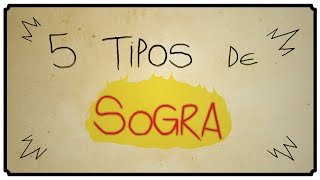 5 TIPOS DE SOGRA