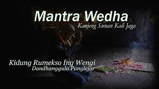 Kidung Rumekso Ing Wengi - Mantra Wedha - Kanjeng Sunan Kalijaga - Mocopat - Dandhanggula Panglejar
