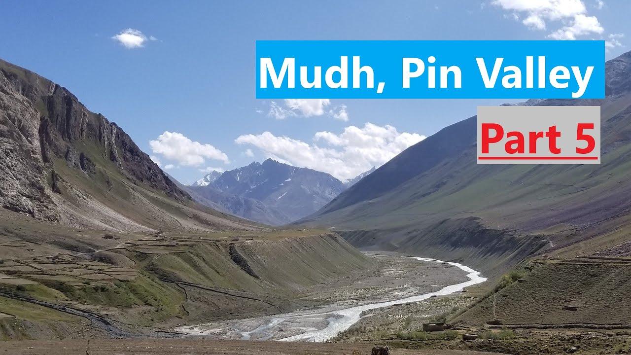Pt. 5 Lahaul & Spiti, India | Pin Valley National Park ...