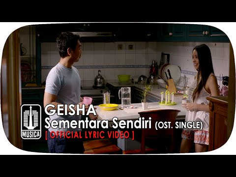 geisha---sementara-sendiri-(ost.-single)-|-(official-lyric-video)