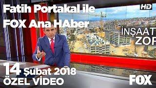 Kentsel dönüşümde kriz çıktı! 14 Şubat 2018 Fatih Portakal ile FOX Ana Haber