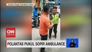 Terganggu Suara Sirine, Polisi Pukul Sopir Ambulans