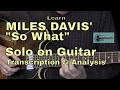 "Learn Miles Davis ""So What"" Solo for Guitar"