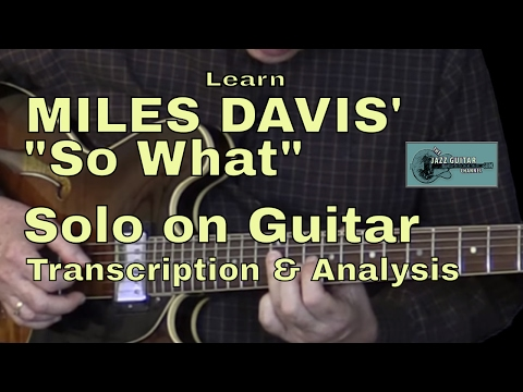 """Learn Miles Davis """"So What"""" Solo for Guitar"""