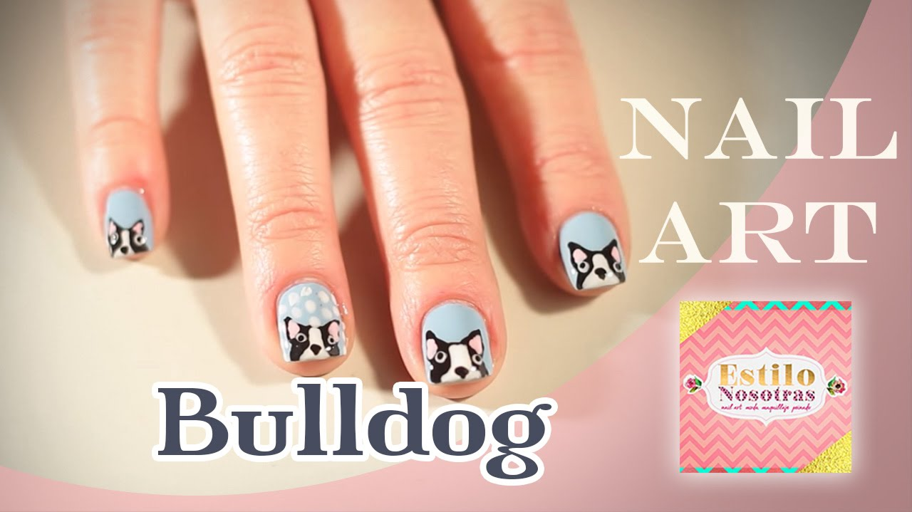 Uñas Bulldog, Nail Art by Luli Gugli | ESTILO NOSOTRAS - YouTube
