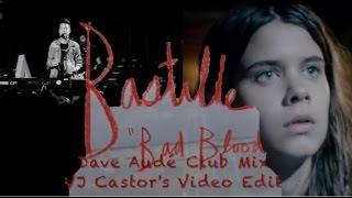 Repeat youtube video Bastille - Bad Blood (Dave Aude Club Mix) VJ Castor's Video Edit